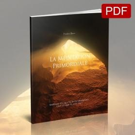 La Méditation Primordiale (PDF en Pré-commande)